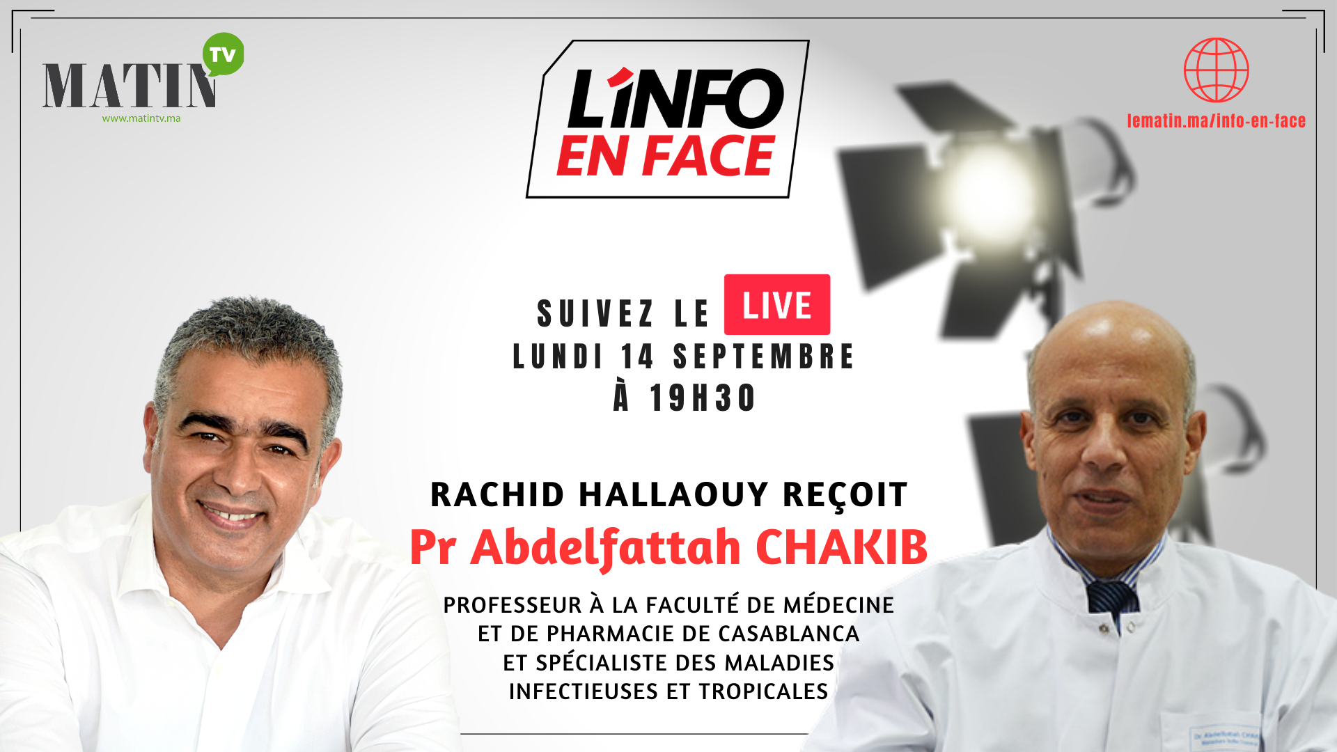 Live : L'Info en Face avec Abdelfattah Chakib