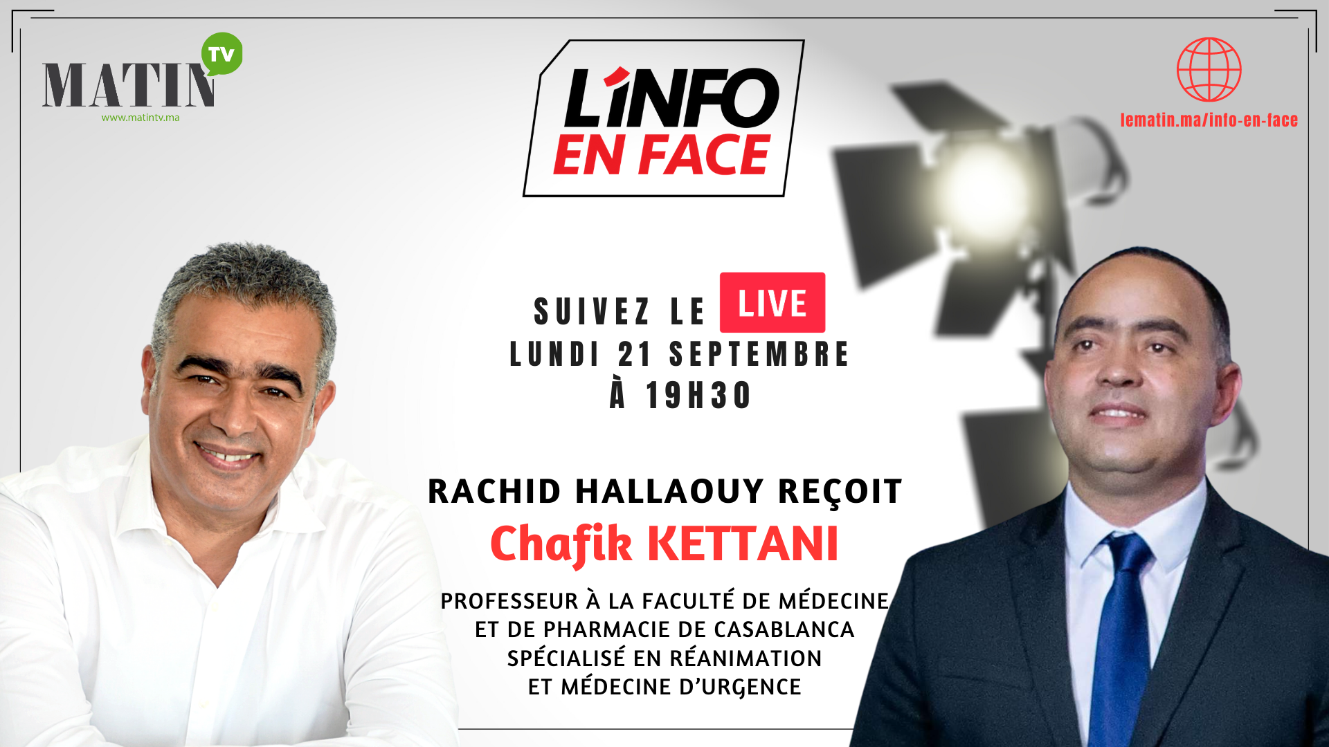 Live : L'Info en Face avec Chafik Kettani