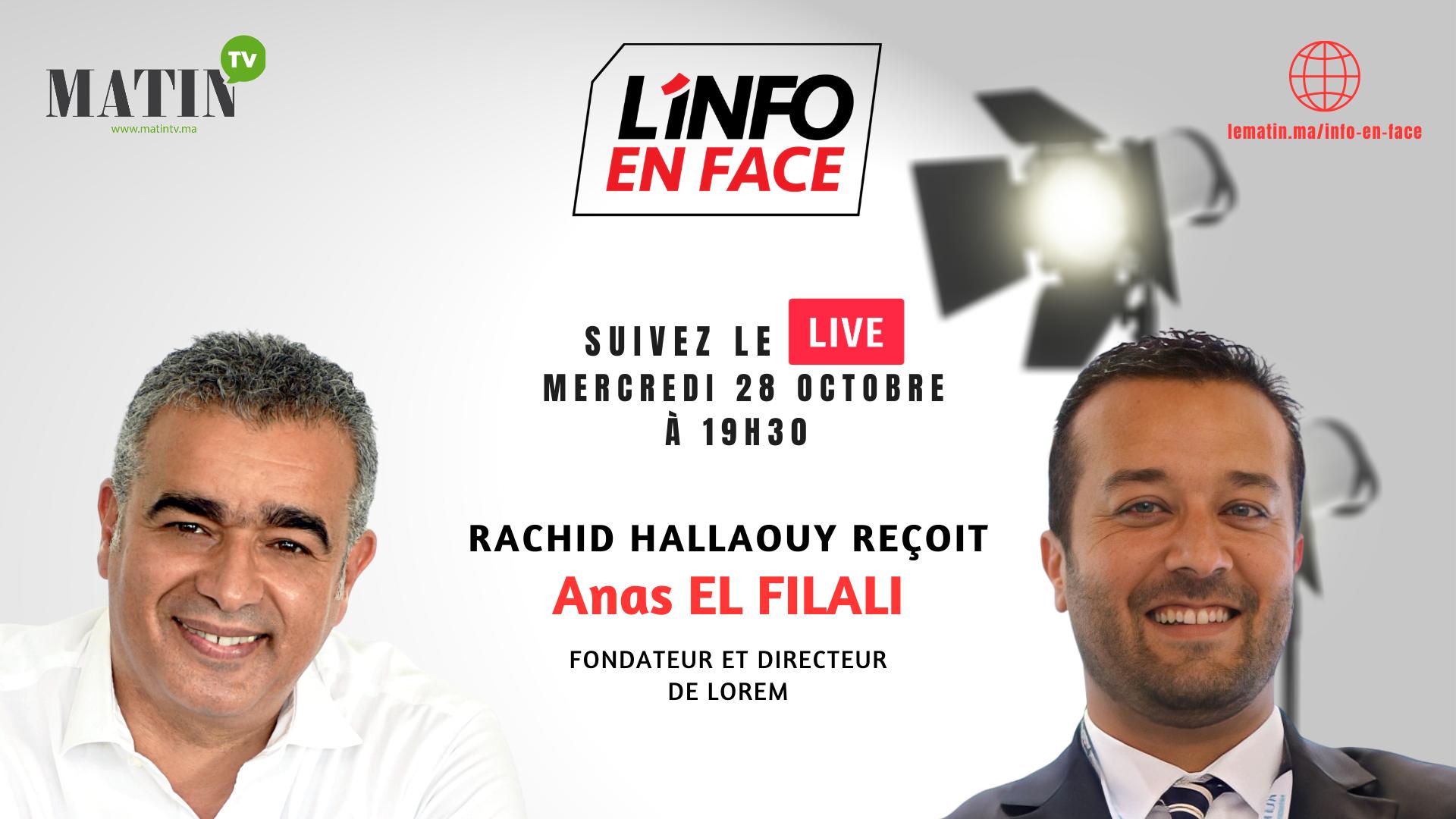 Live : L'Info en Face avec Anas El Filali