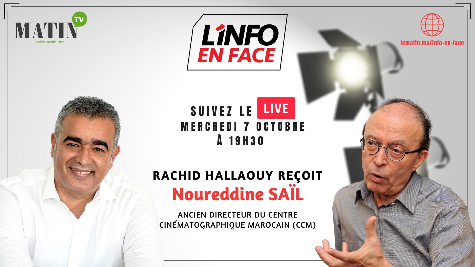 Live : L'Info en Face avec Noureddine Saïl