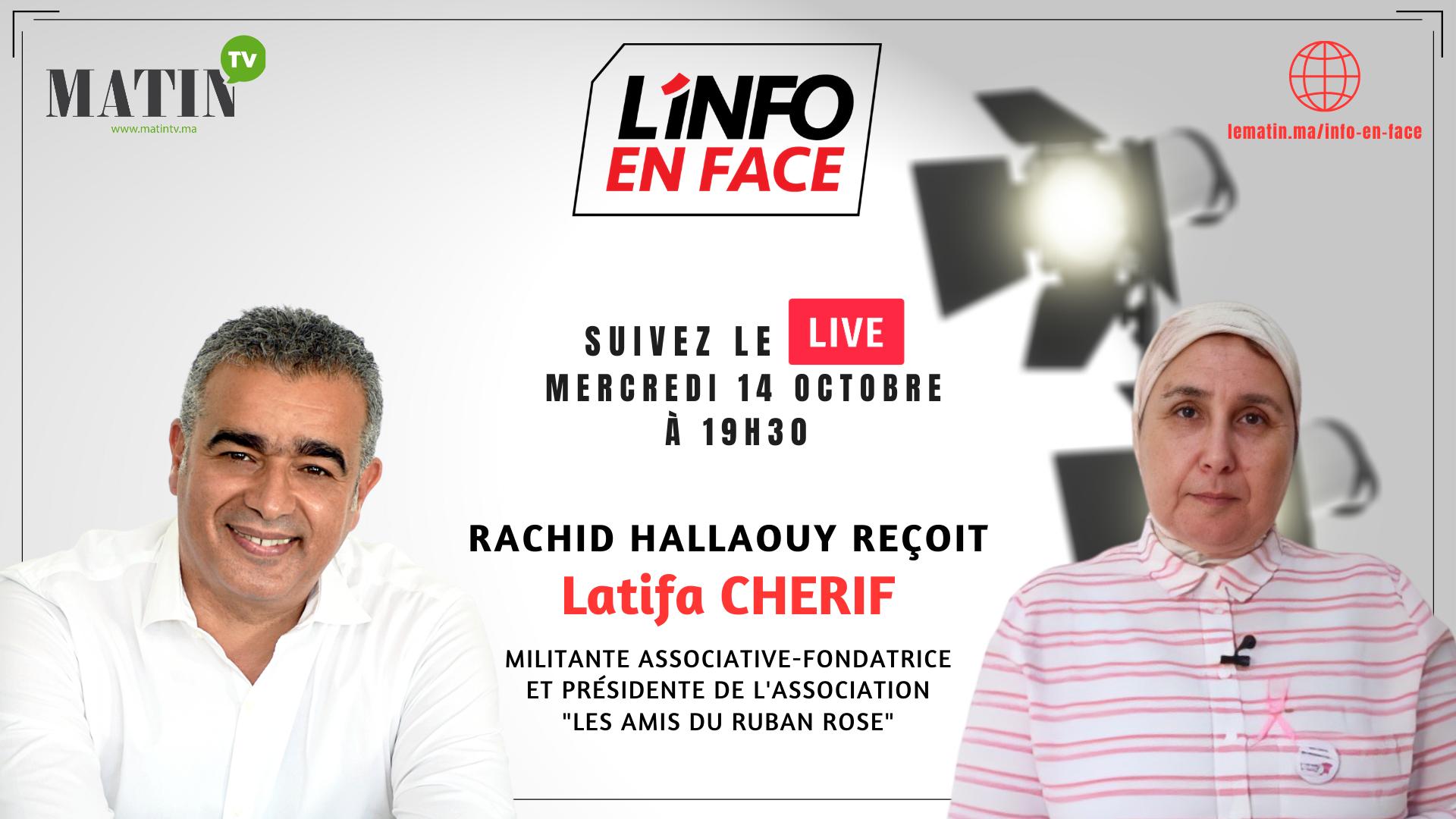Live : L'Info en Face avec Latefa Cherif
