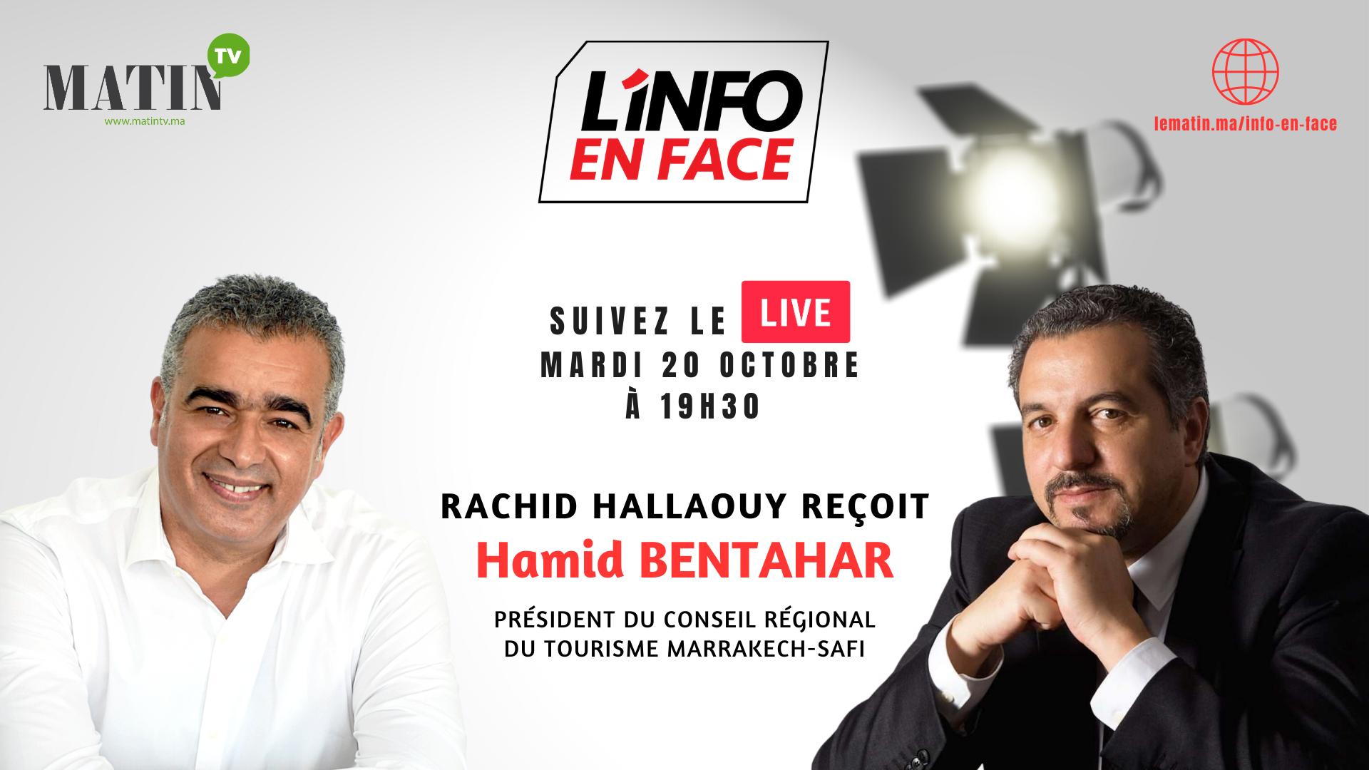 Live : L'Info en Face avec Hamid Bentahar