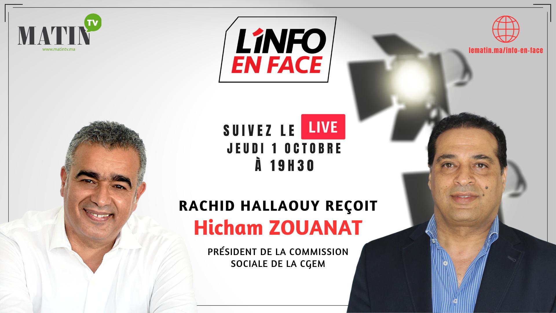 Live : L'Info en Face avec Hicham Zouanat