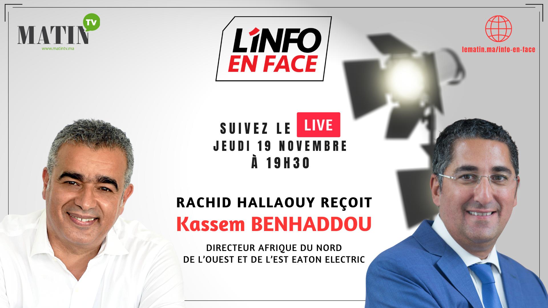 Live : L'Info en Face avec Kassem Benhaddou