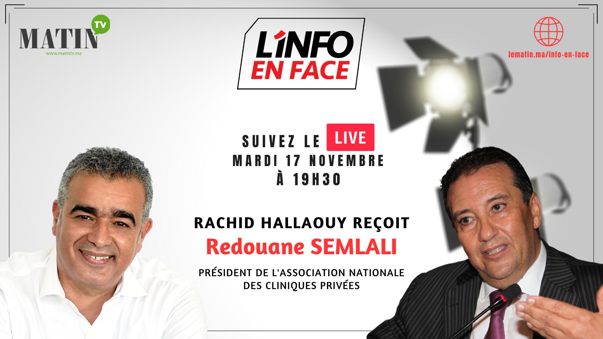 Live : L'Info en Face avec Redouane Semlali