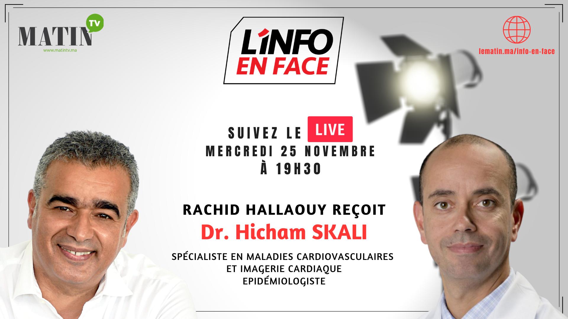 Live : L'Info en Face avec Hicham Skali