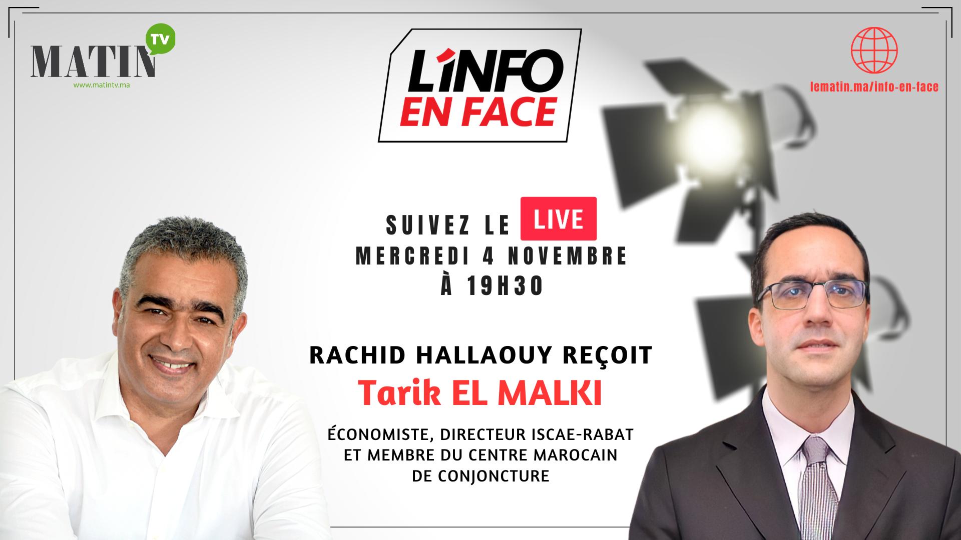 Live : L'info en Face avec Tarik El Malki