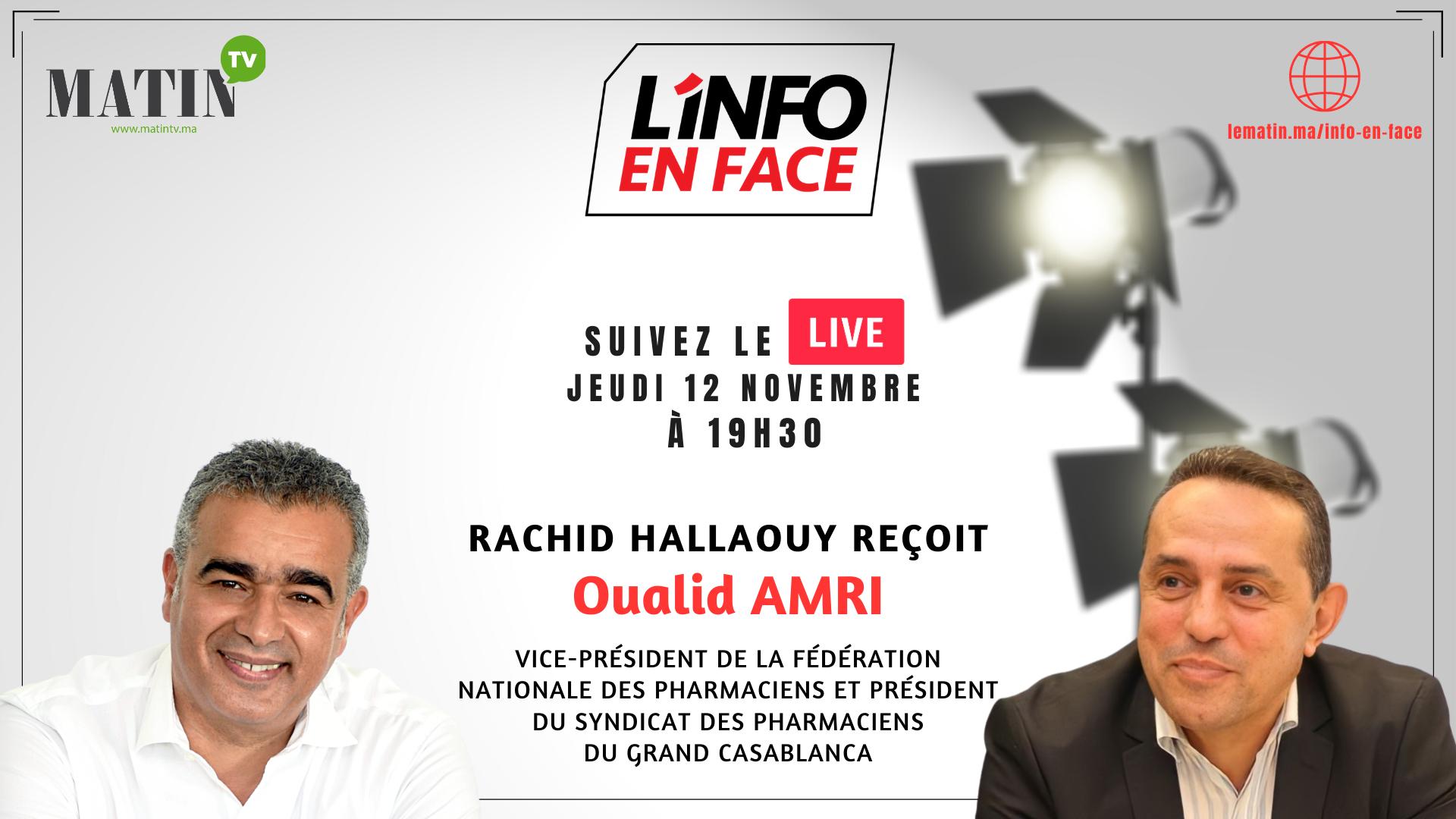 Live : L'Info en Face avec Oualid Amri