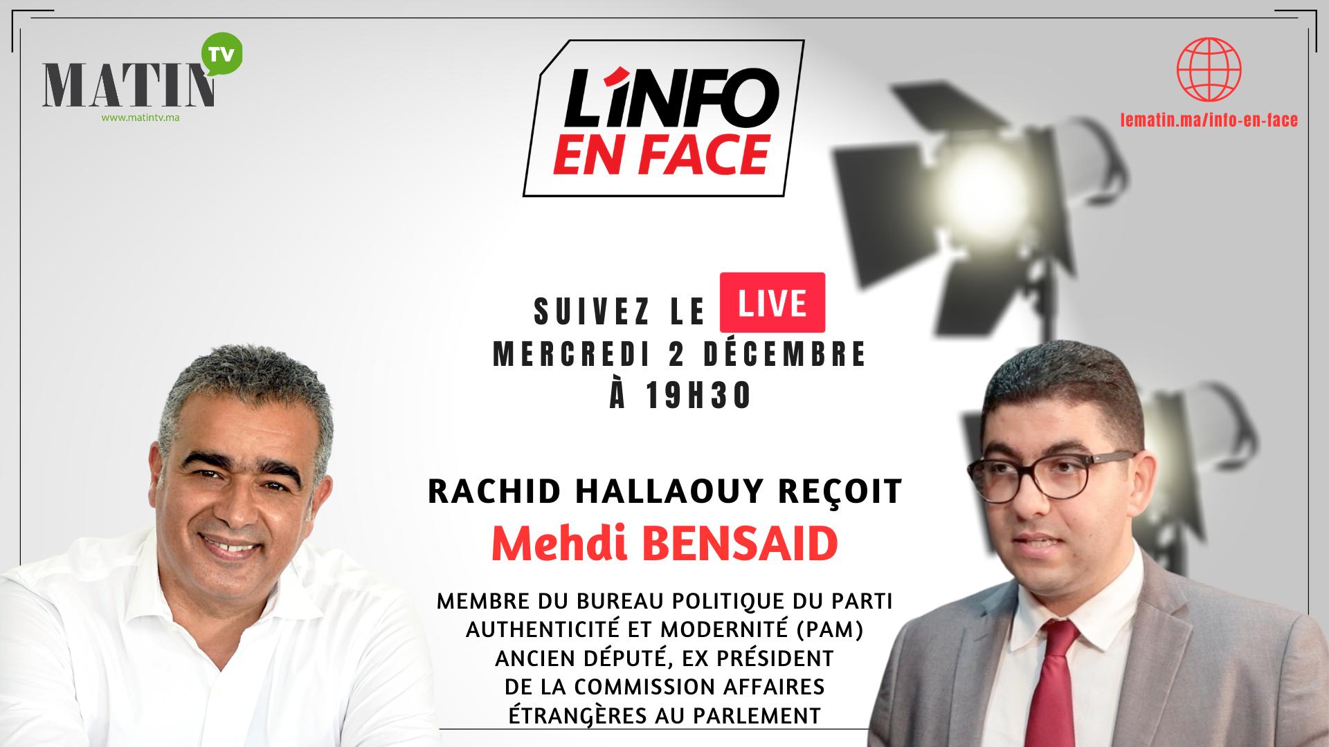 Live : L'Info en Face avec Mehdi Bensaid