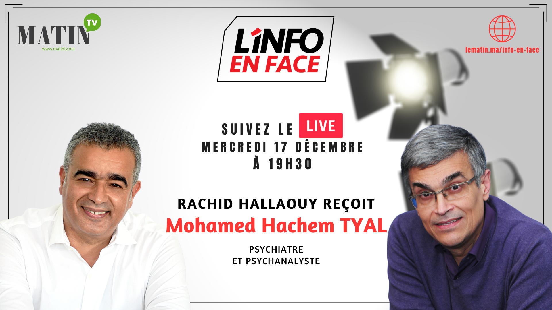 Live : L'Info en Face avec Hachem Tyal