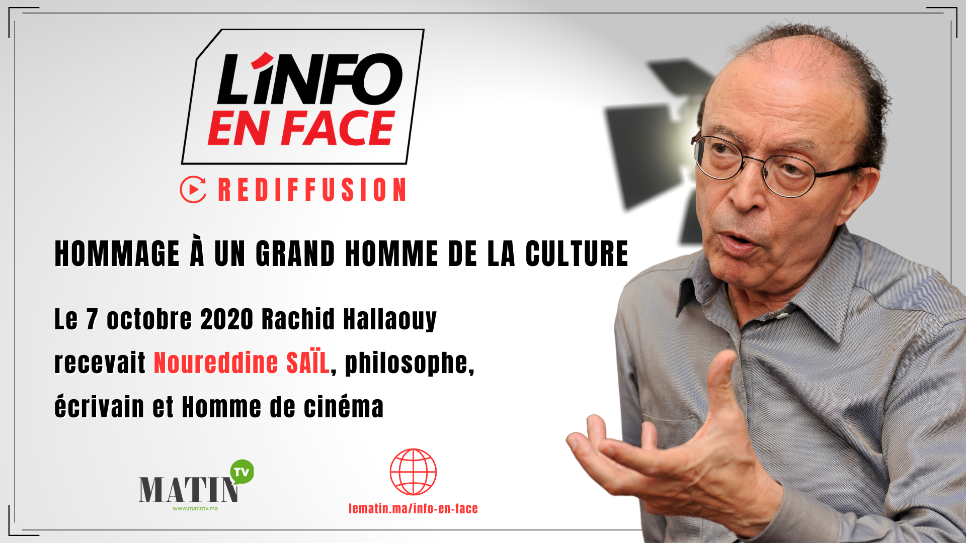 Live : L'Info en Face : Hommage à Noureddine Saïl