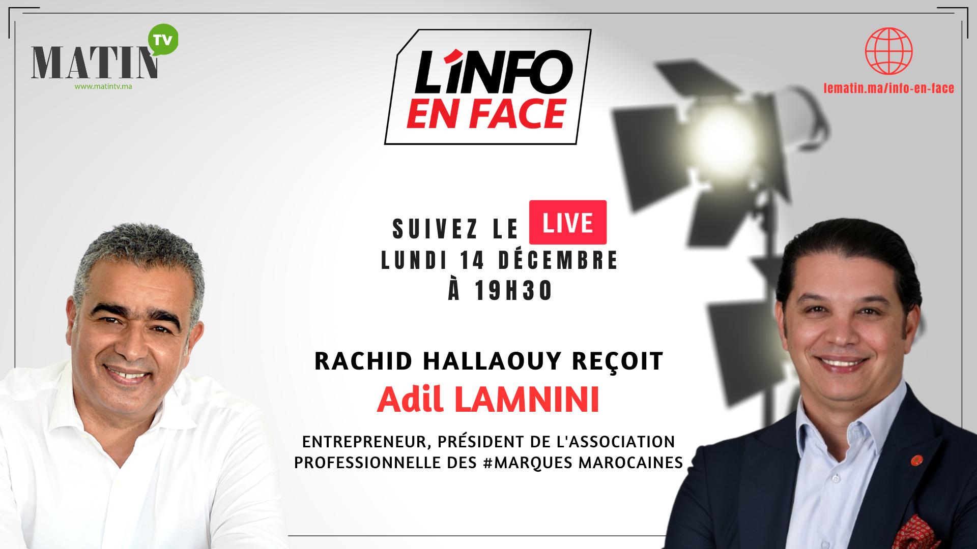 Live : L'Info en Face avec Adil Lamnini