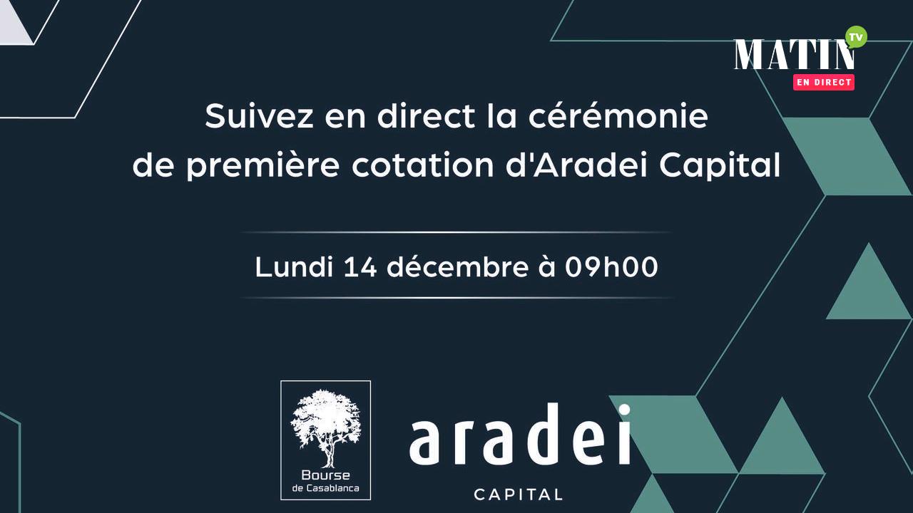 Live : la cérémonie de première cotation d'Aradei Capital