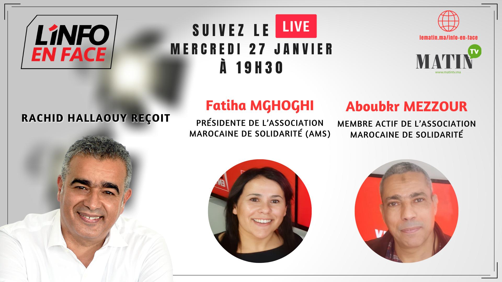 Live : L'Info en Face avec Fatiha Mghoghi & Aboubkr Mezzour de l'AMS
