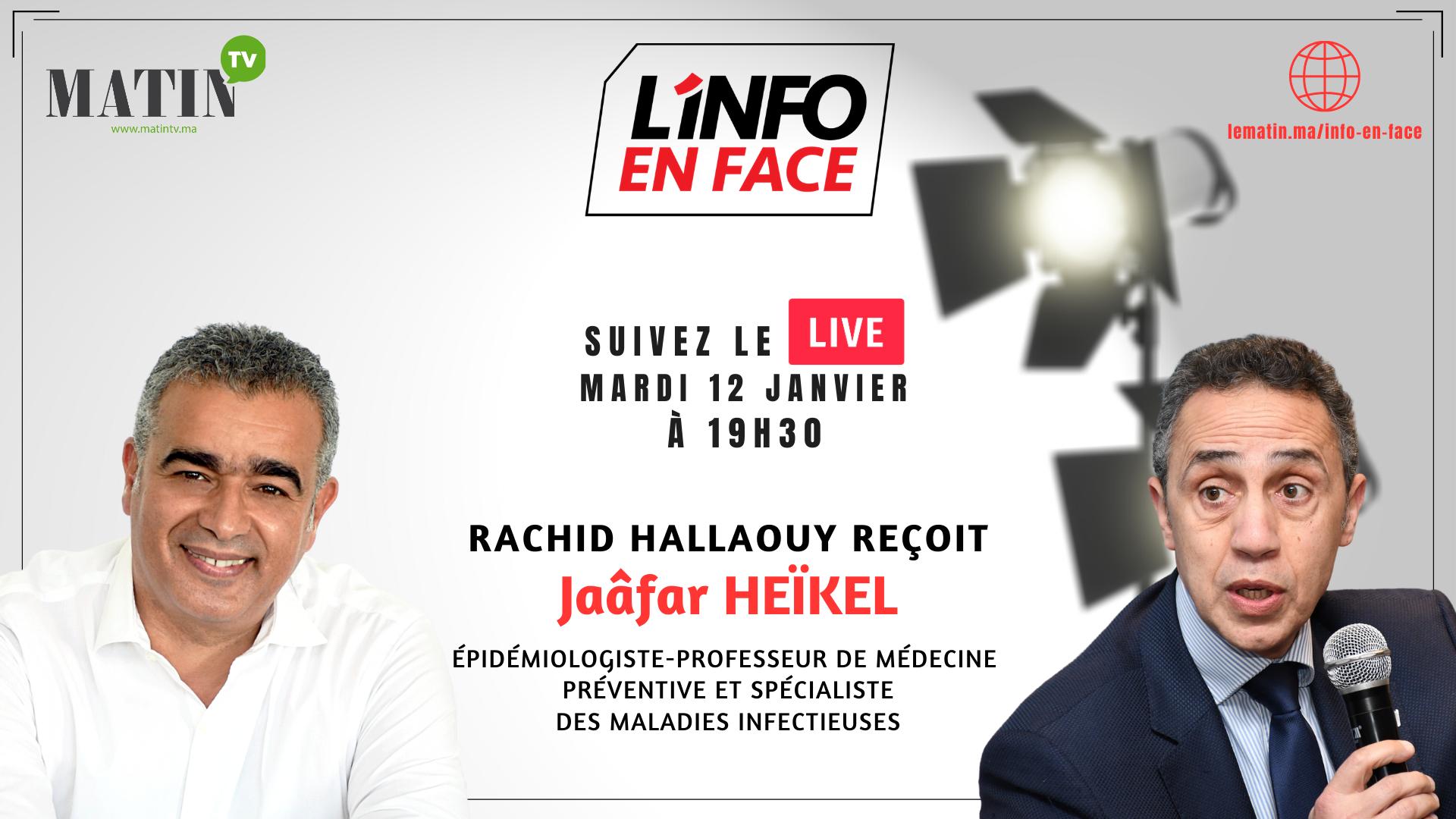 Live : L'Info en Face avec Jaafar Heikel
