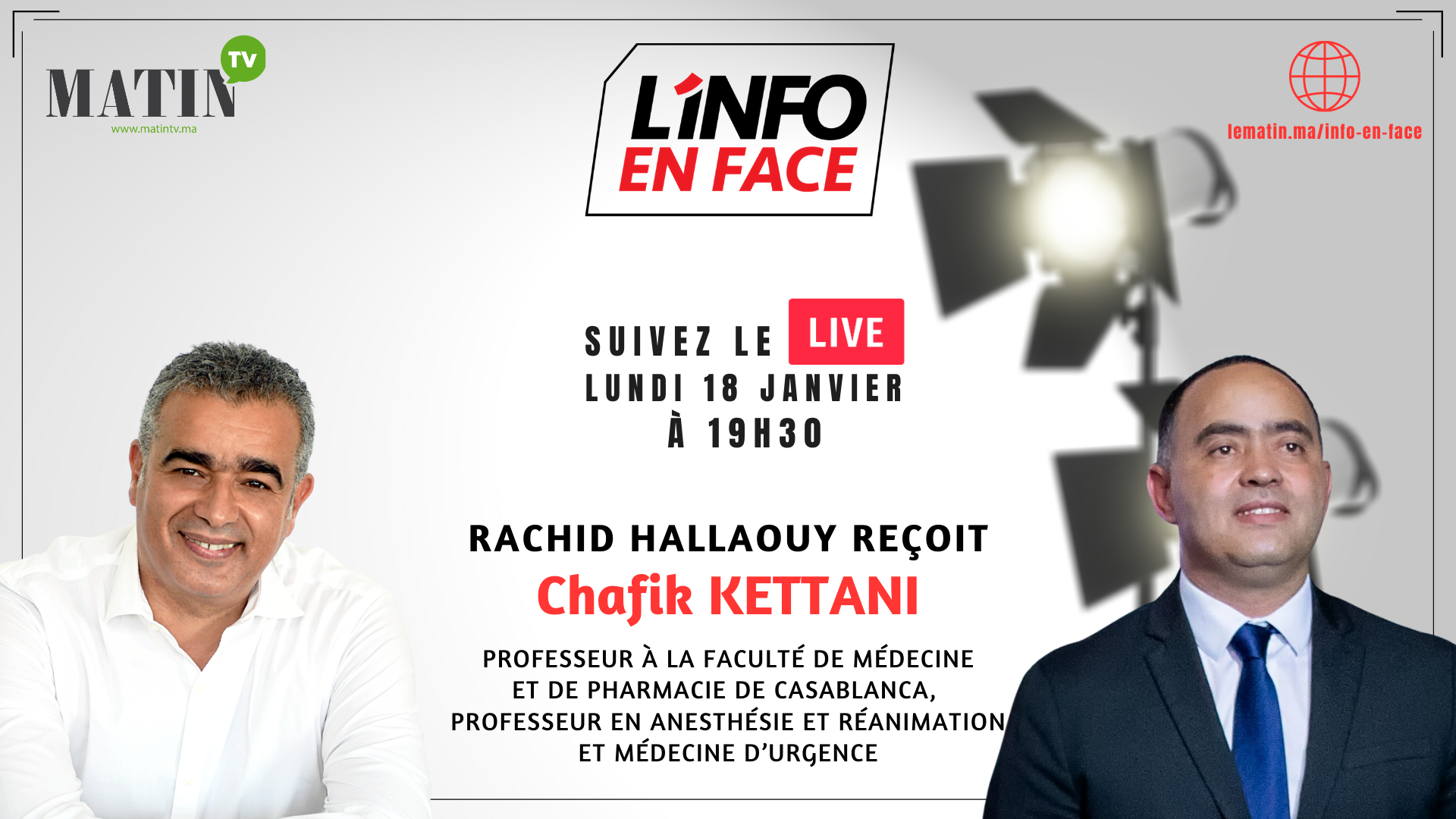 Live : L'Info en Face avec Pr. Chafik Kettani
