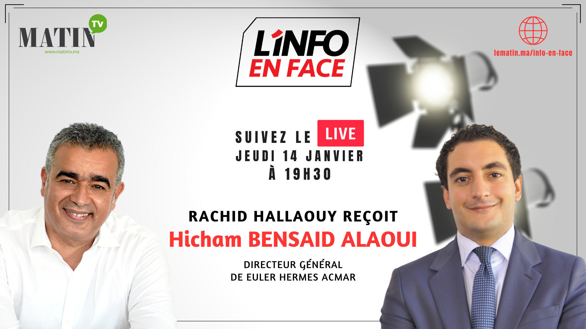 Live : L'Info en Face avec Hicham Bensaid Alaoui