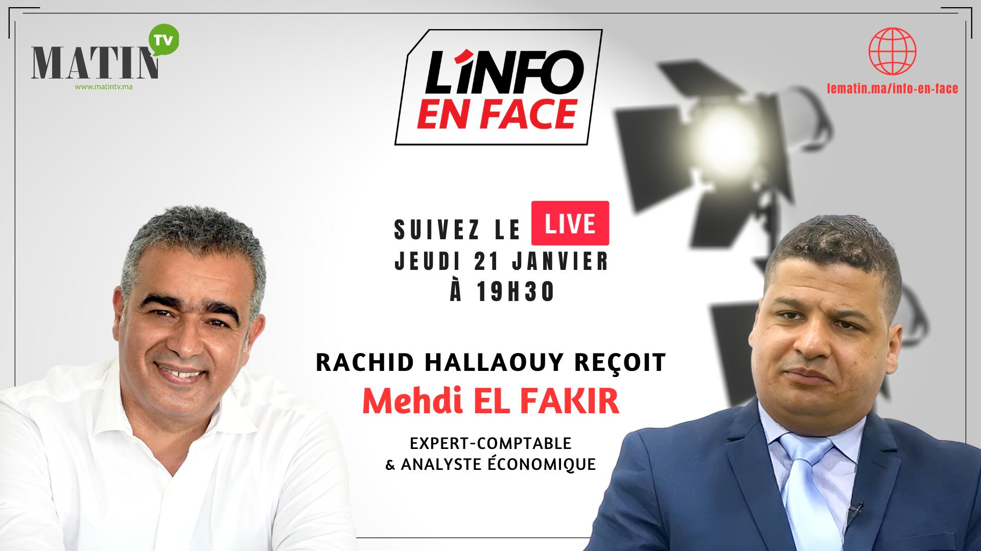 Live : L'Info en Face avec Mehdi El Fakir