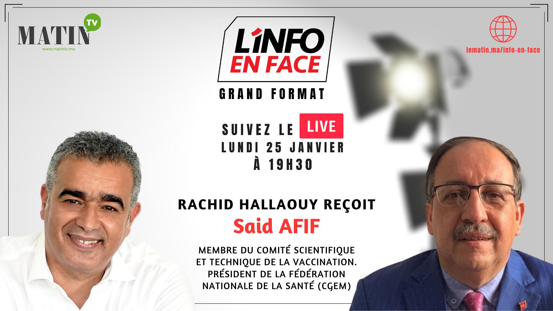 Live : L'Info en Face avec Dr. Said Afif