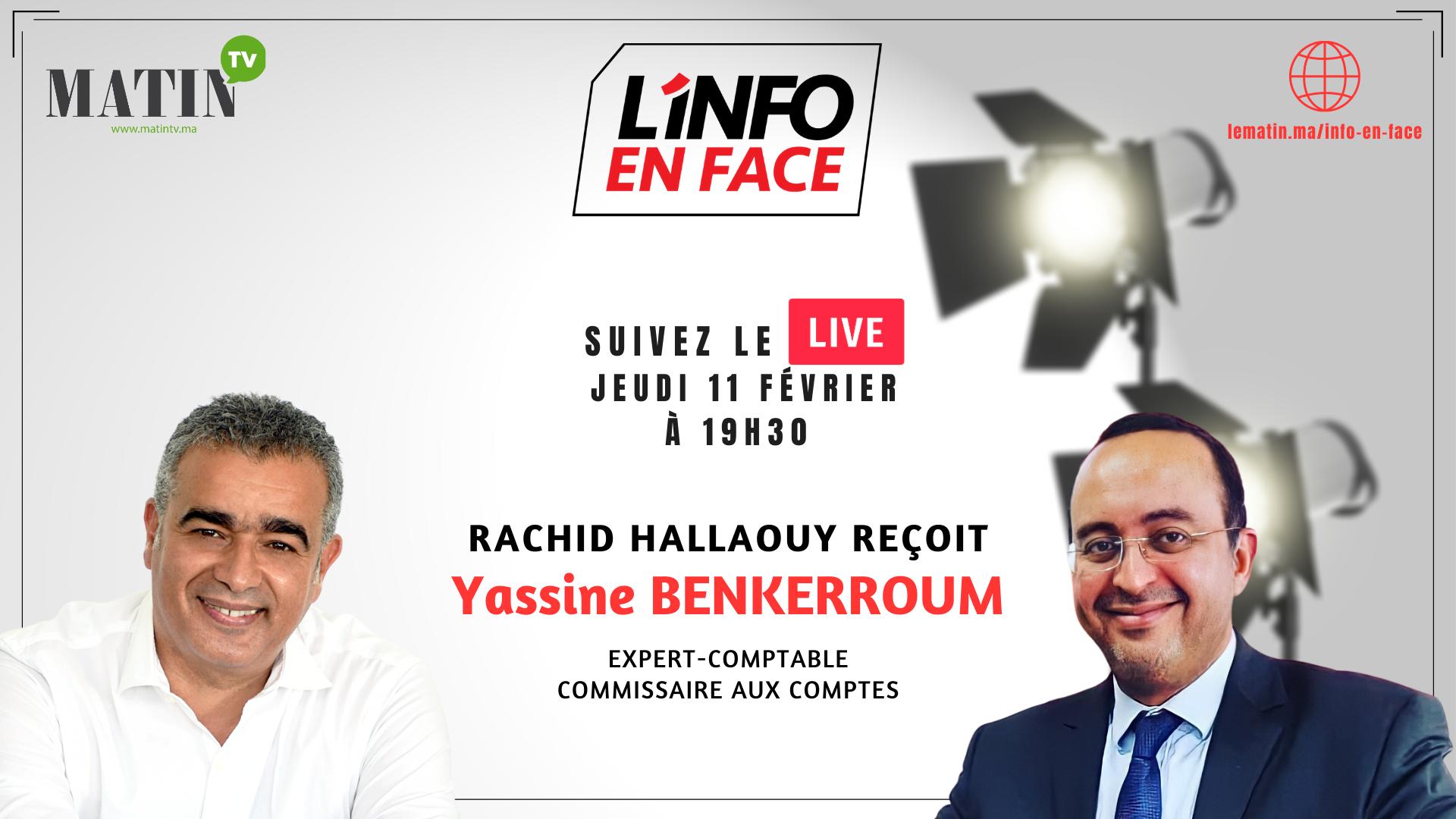 Live : L'Info en Face éco avec Yassine Benkerroum