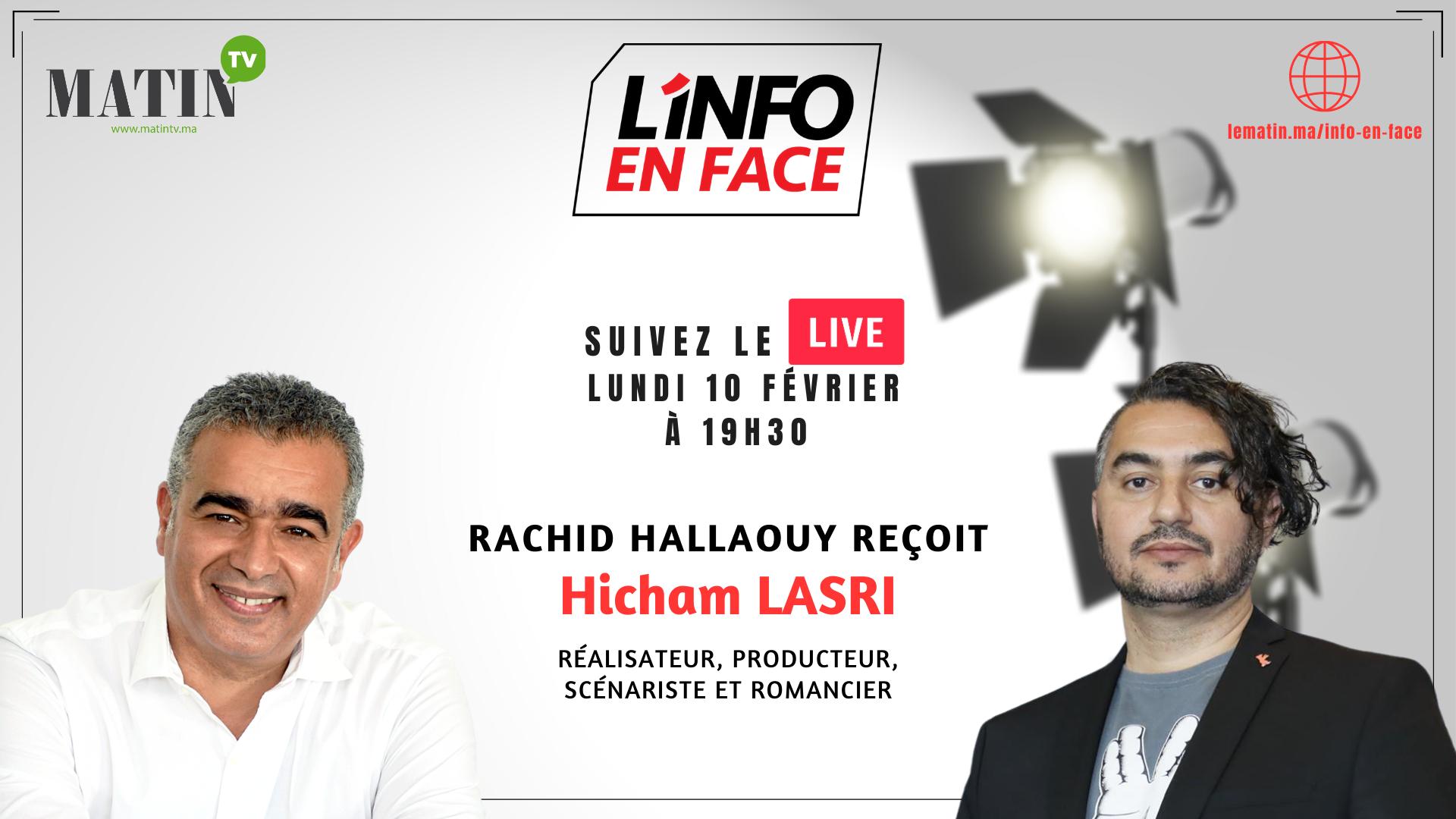 Live : L'Info en Face avec Hicham Lasri