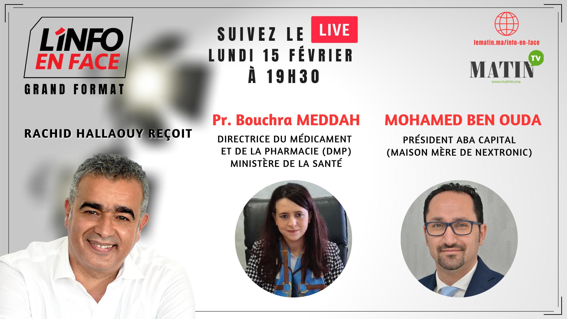 Live : L'info en Face avec Pr. Bouchra Meddah et Mohamed Ben Ouda