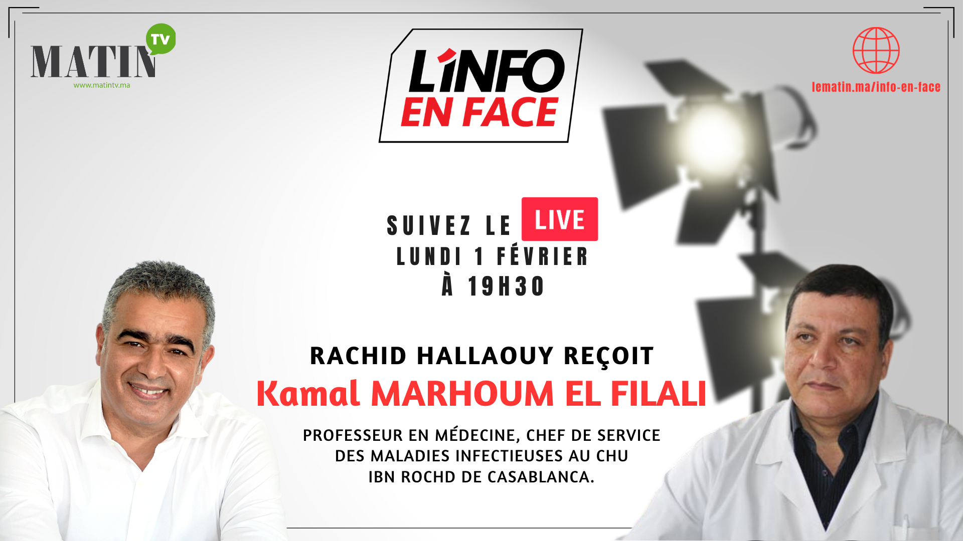 Live : L'Info en Face avec Pr. Kamal Marhoum El Filali
