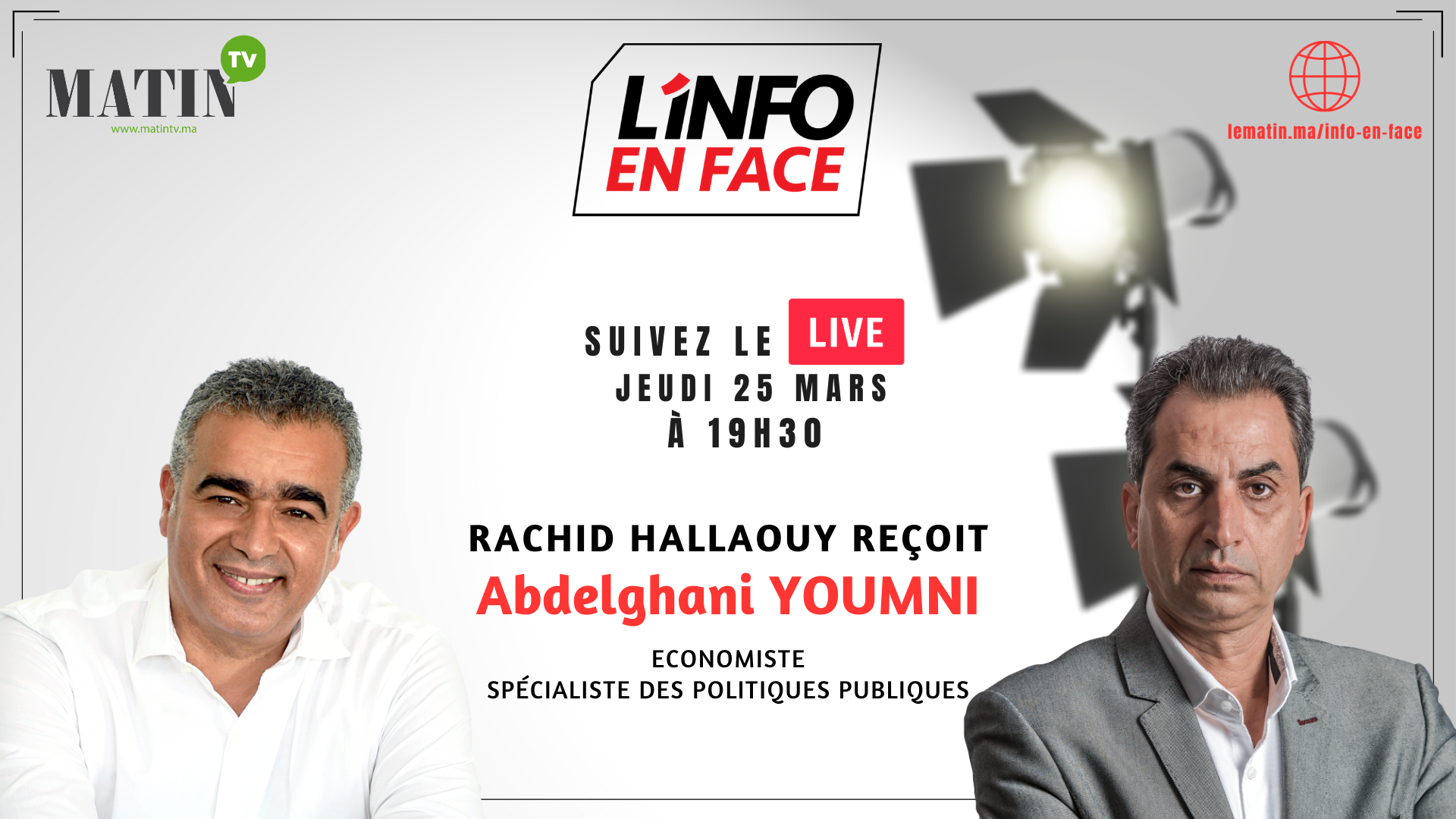 Live : L'Info en Face avec Abdelaghani Youmni