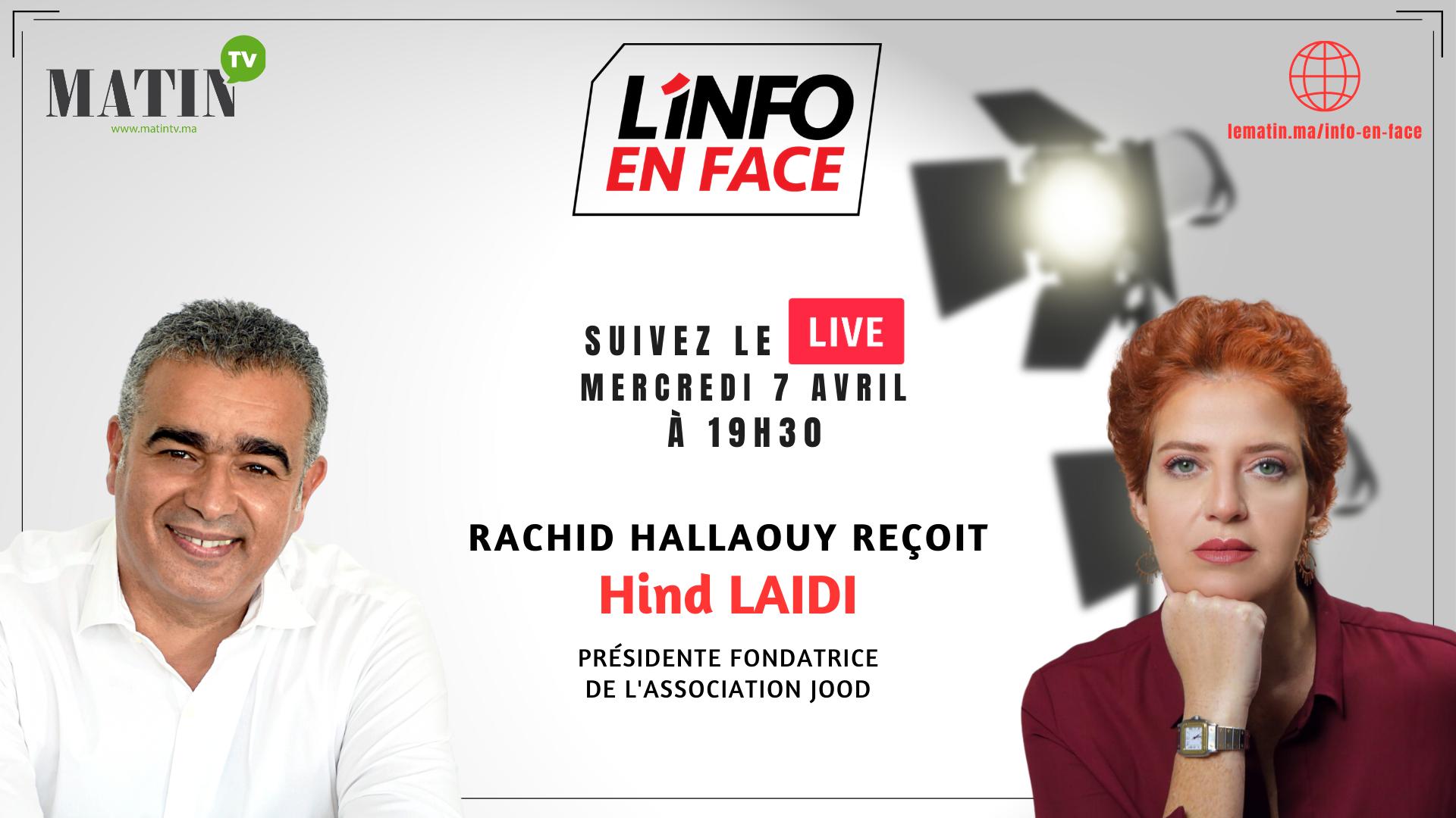 Live : L'Info en Face avec Hind Laaidi