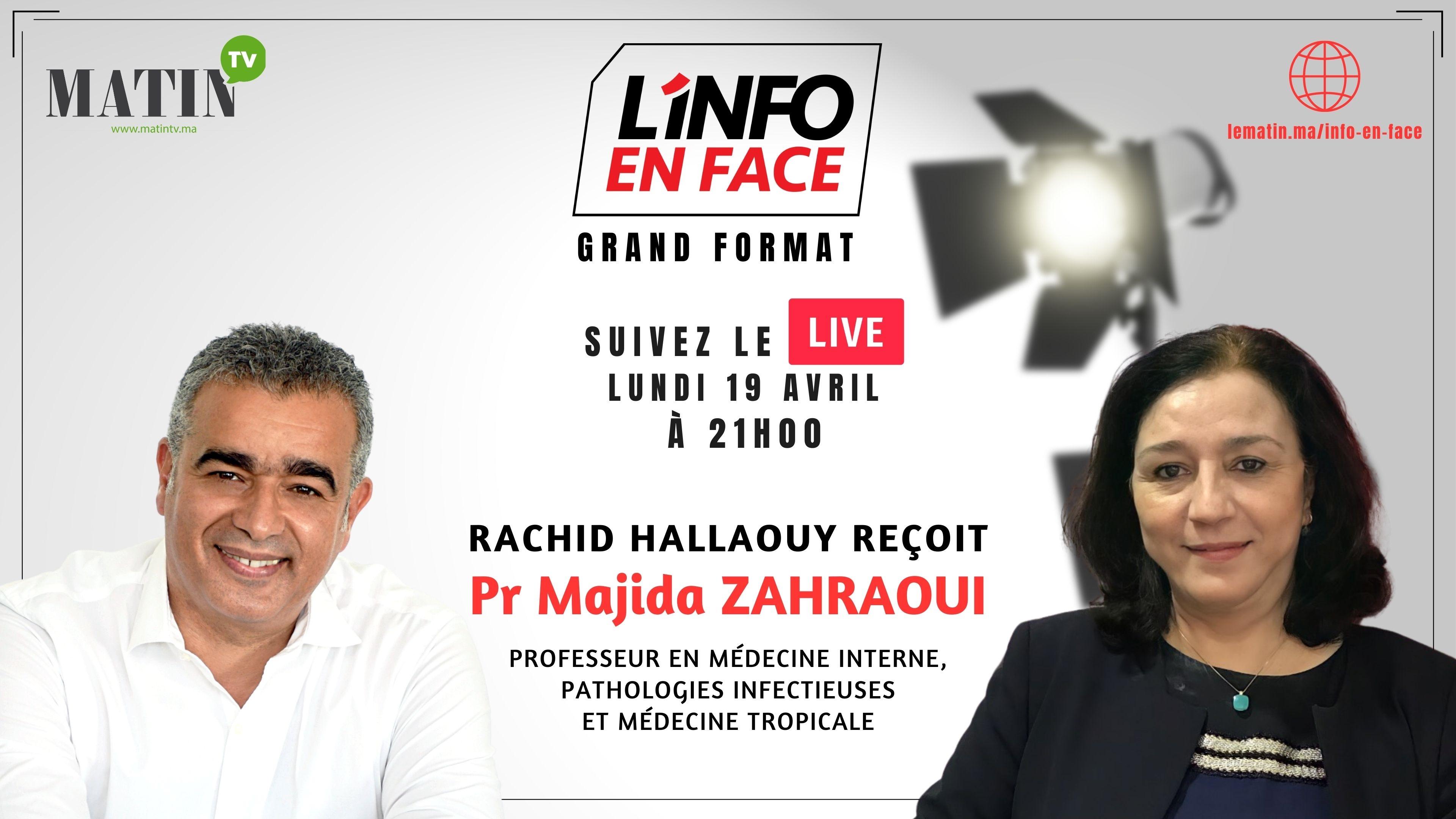Live : L'Info en Face avec Pr Majida Zahraoui