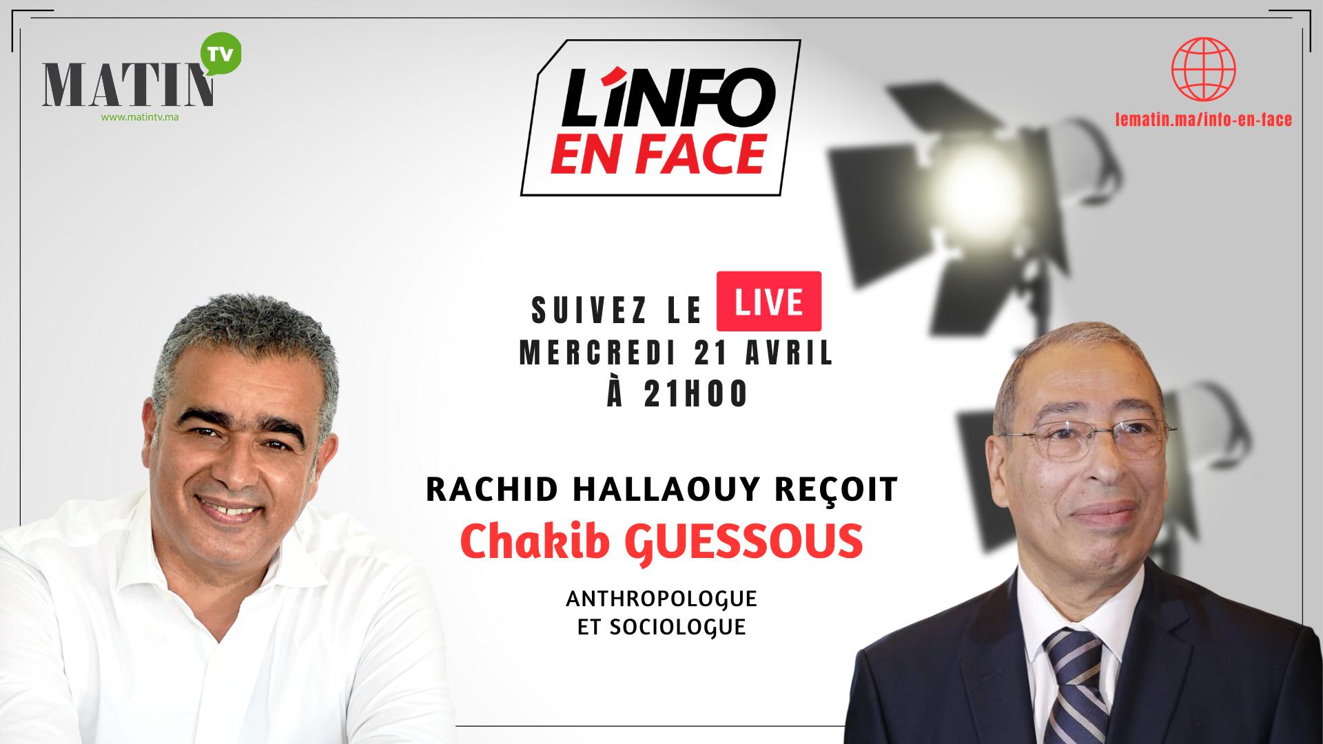 Live : L'Info en Face avec Chakib Guessous