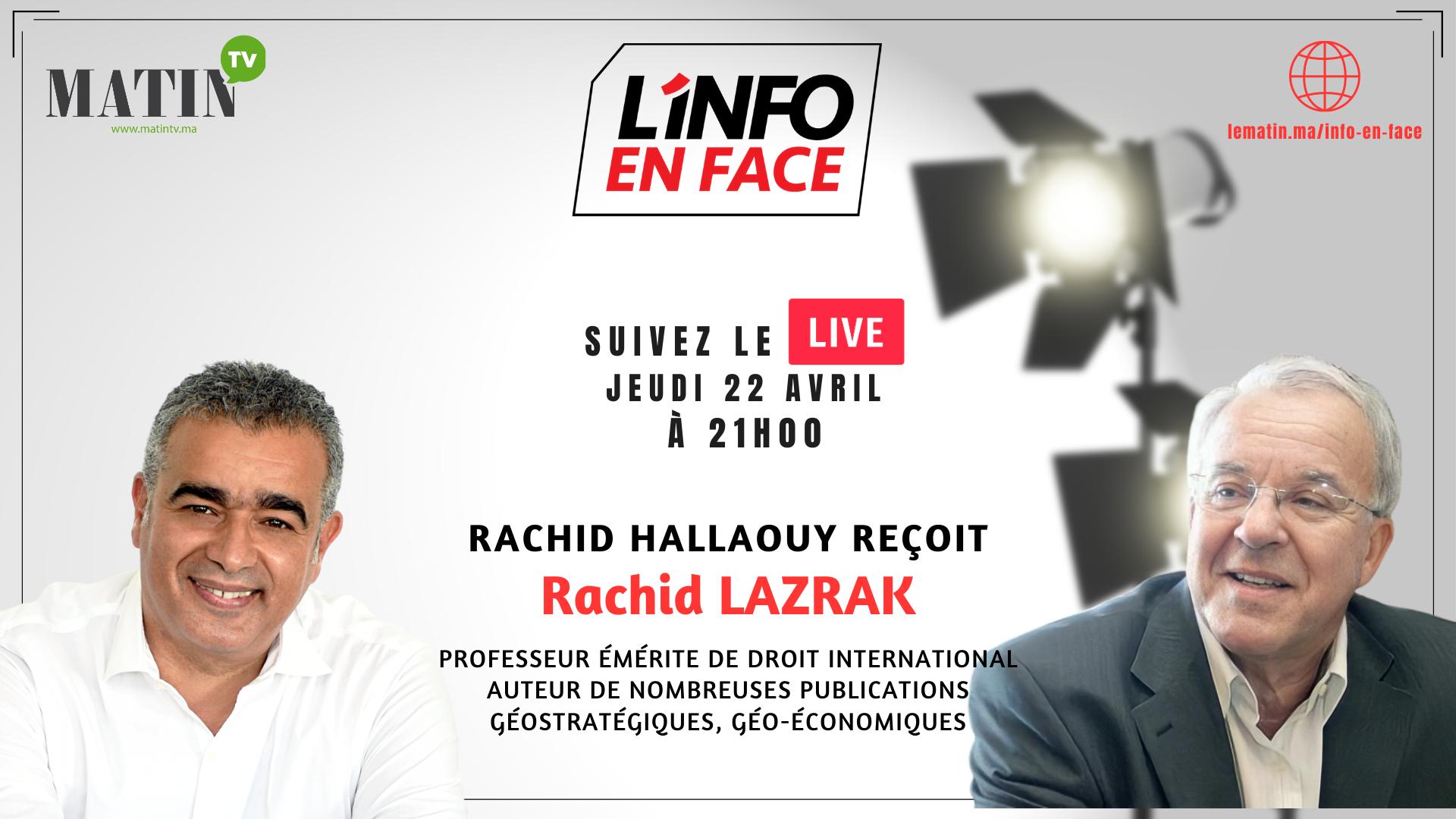 Live : L'Info en Face avec Rachid Lazrak