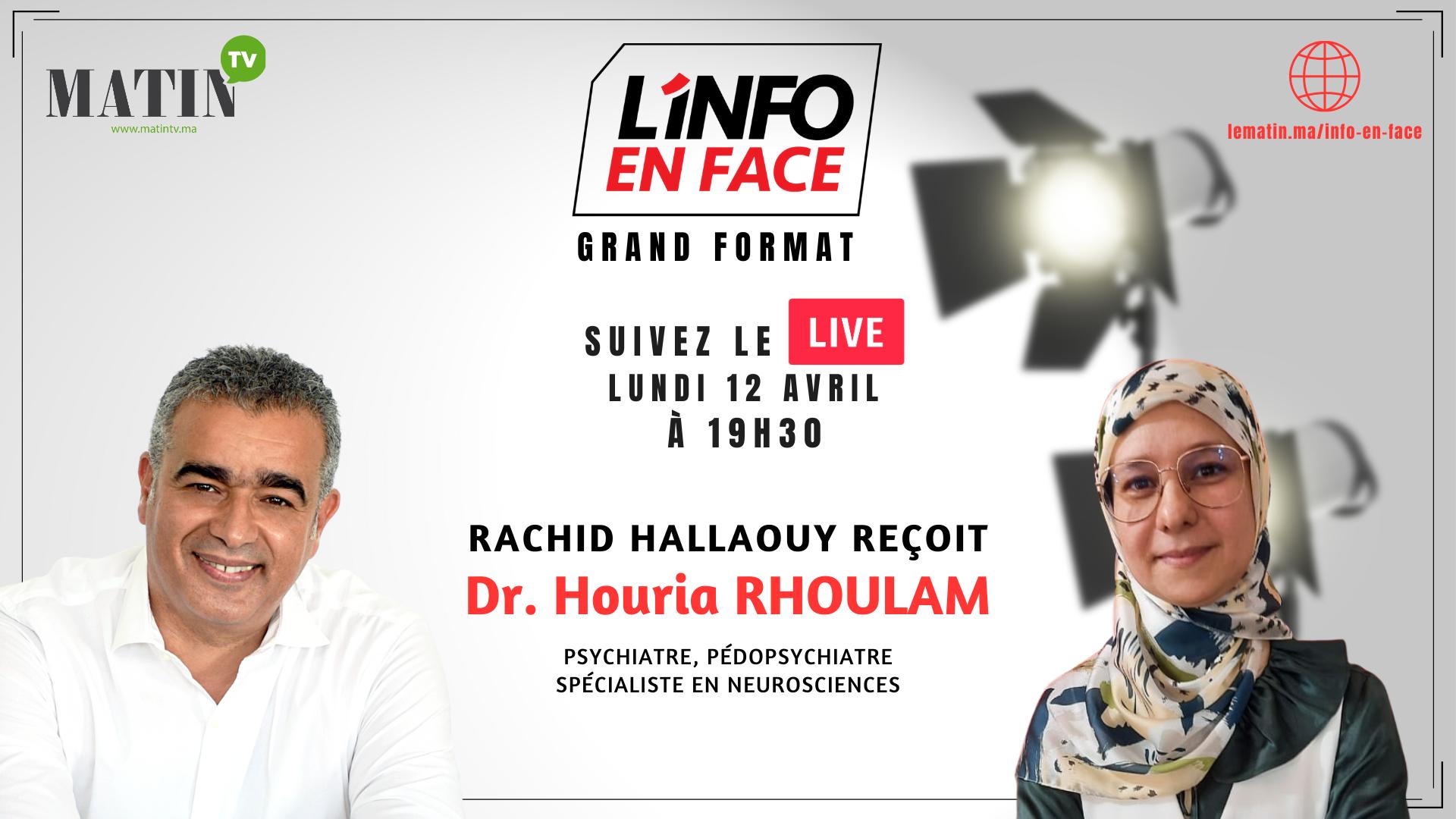 Live : L'Info en Face avec Dr. Houria Rhoulam
