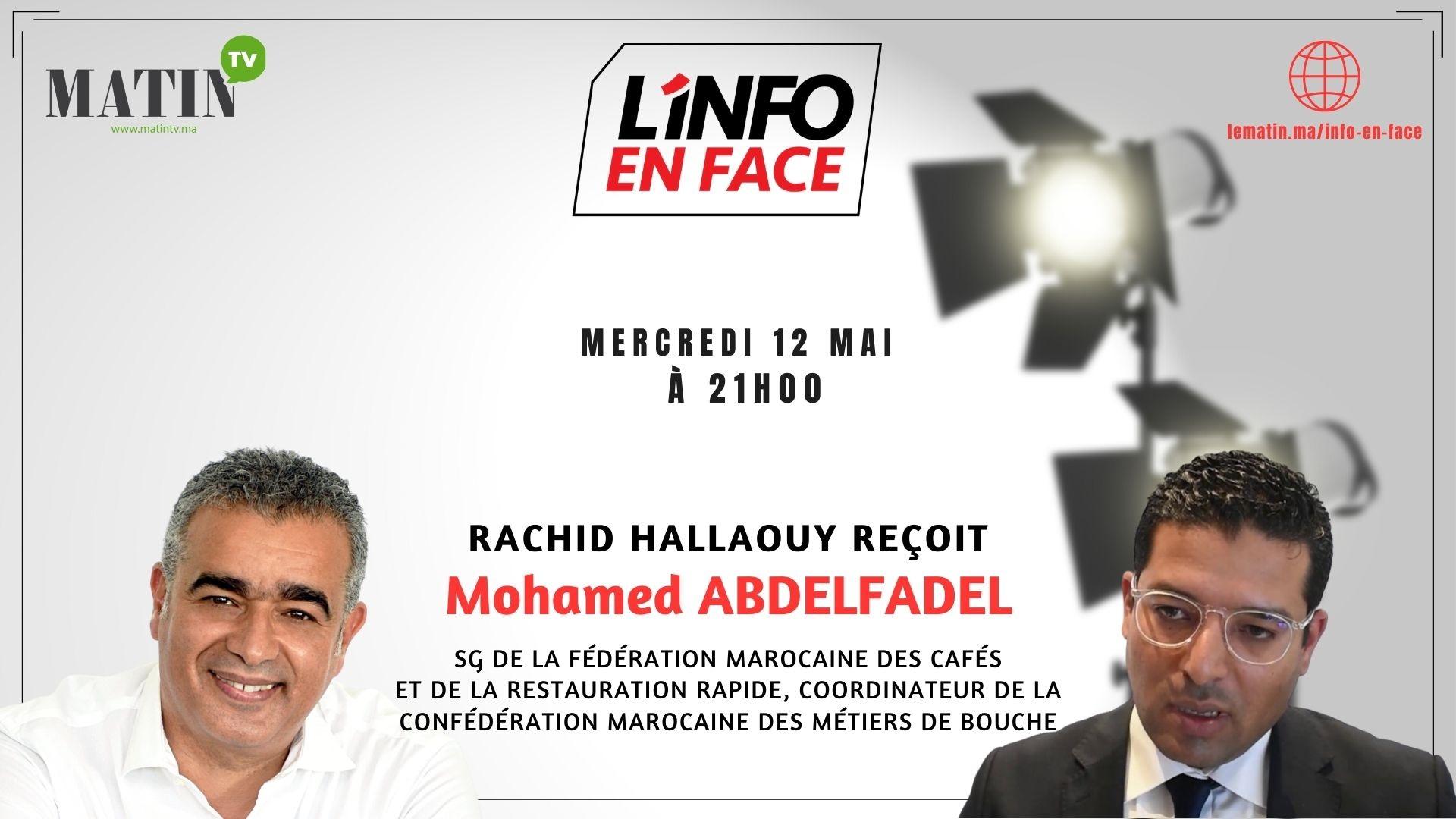 Live : L'Info en Face avec Abdelfadel