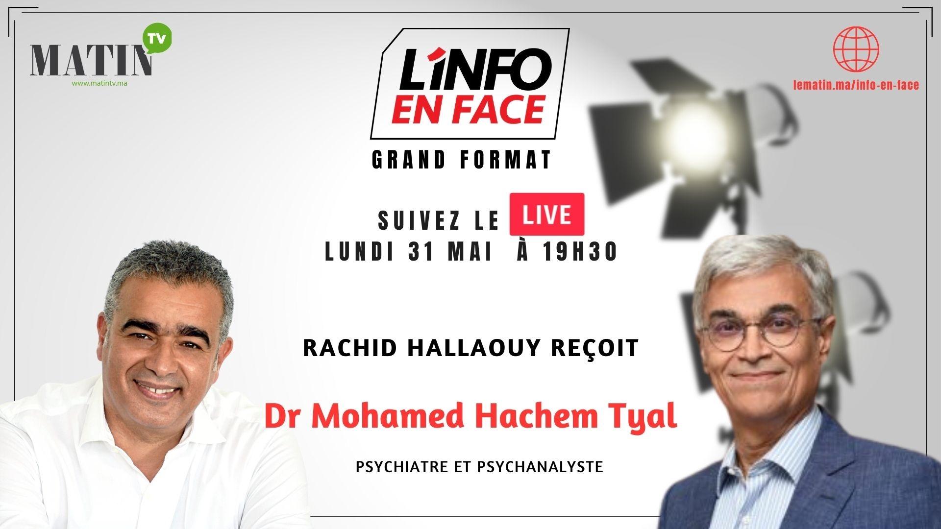 Live : L'Info en Face avec Dr Mohamed Hachem Tyal