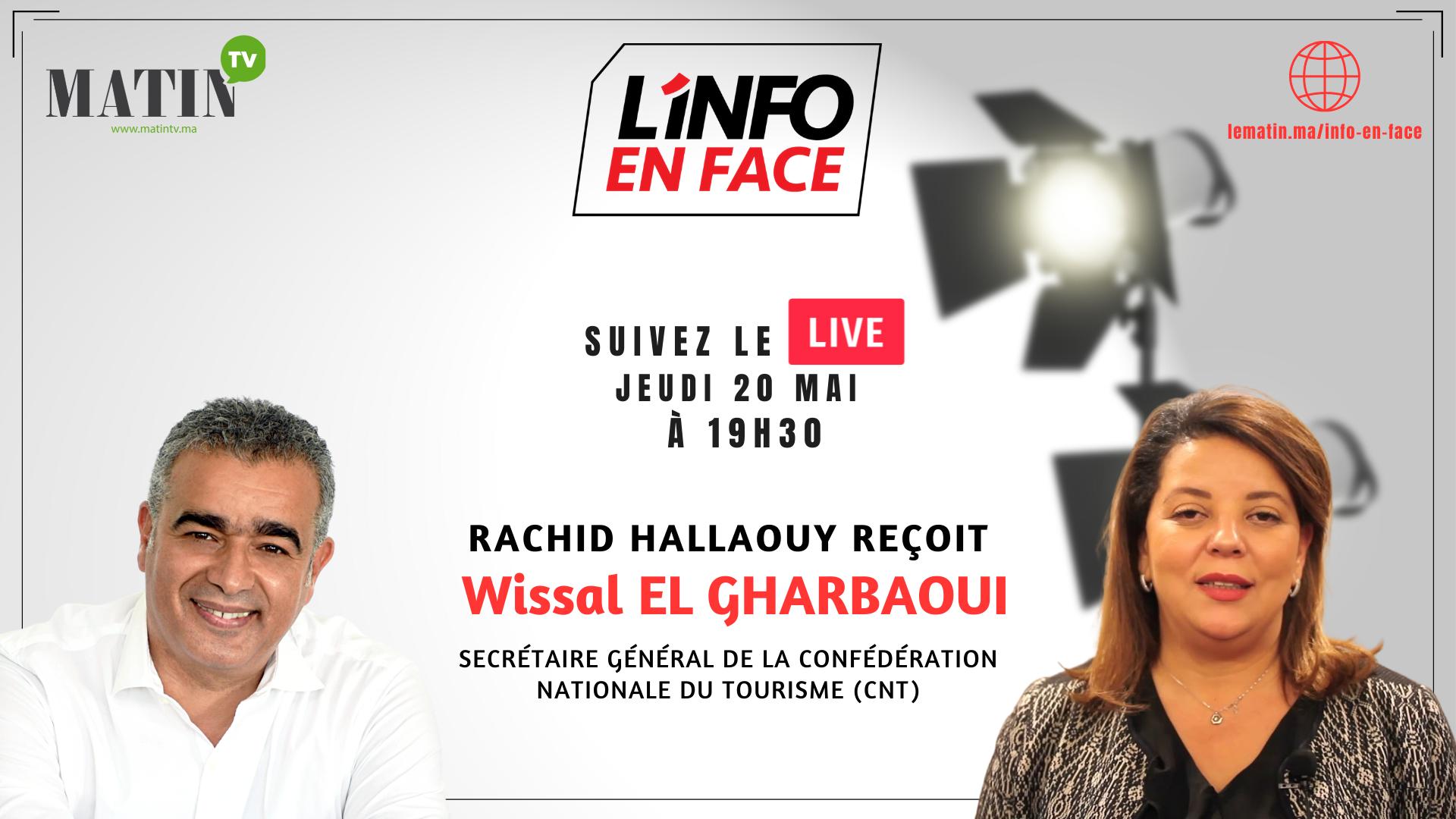 Live : L'Info en Face avec Wissal El Gharbaoui