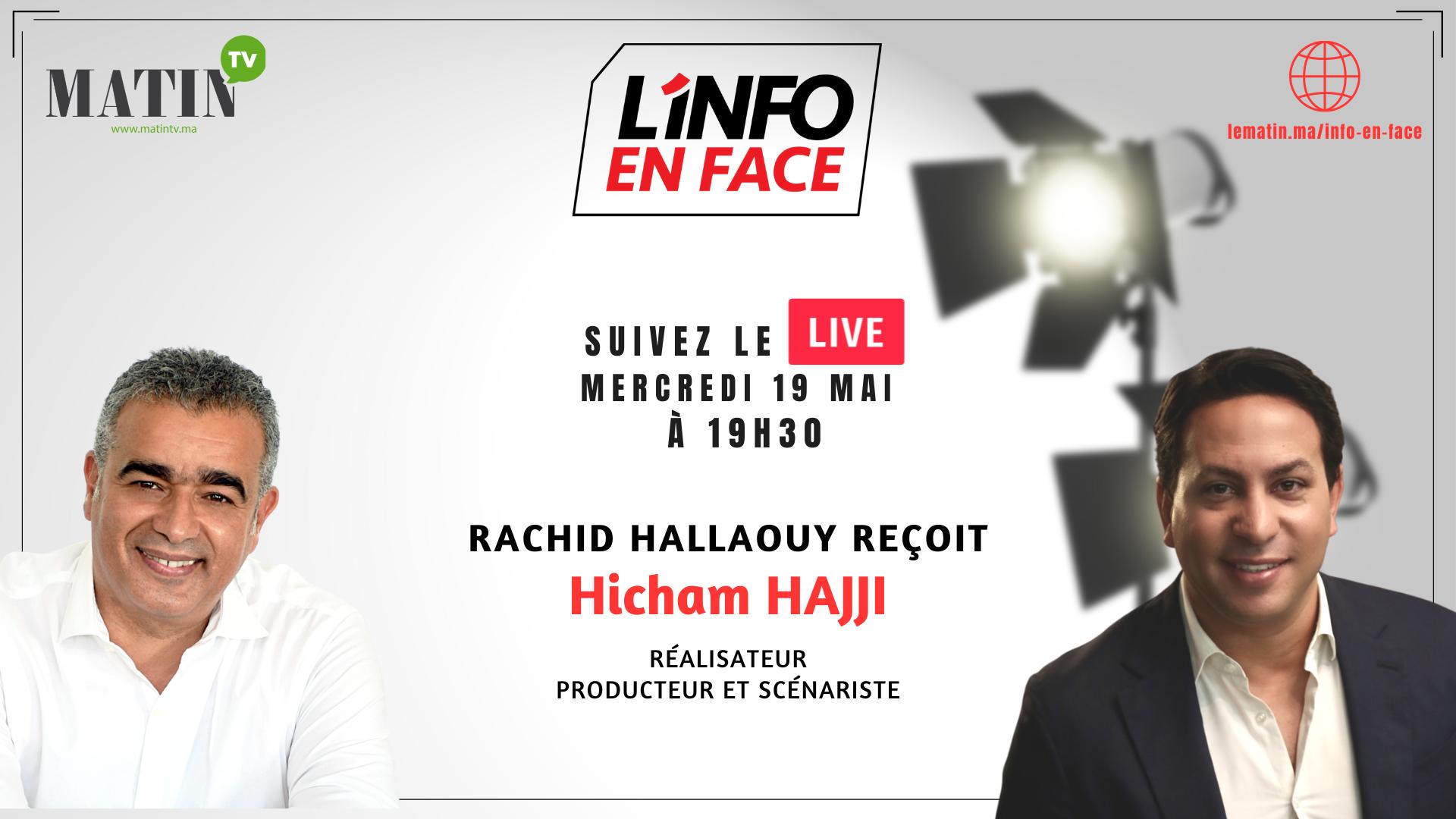 Live : L'Info en Face avec Hicham Hajji