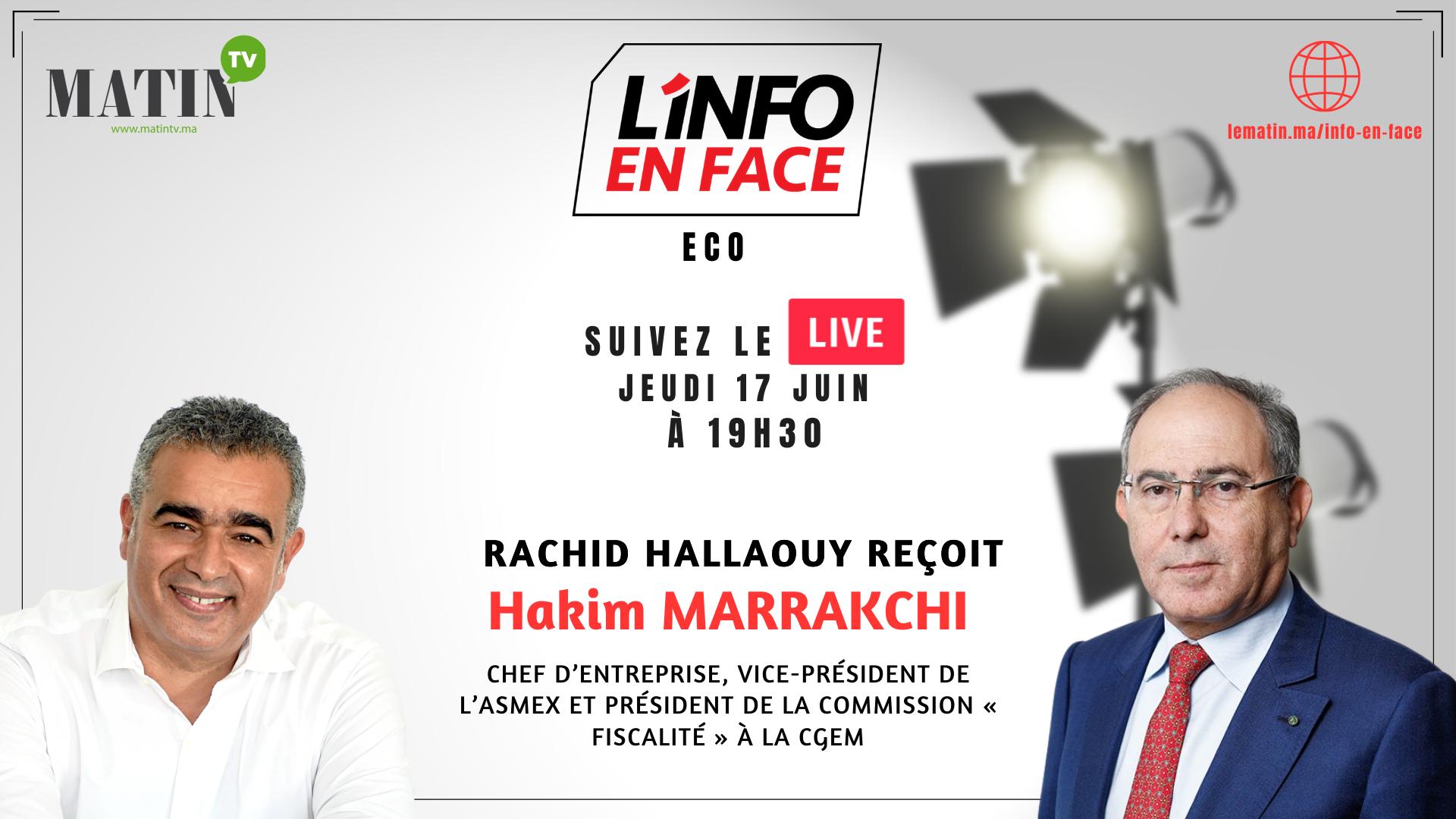Live : L'Info en Face avec Hakim Marrakchi