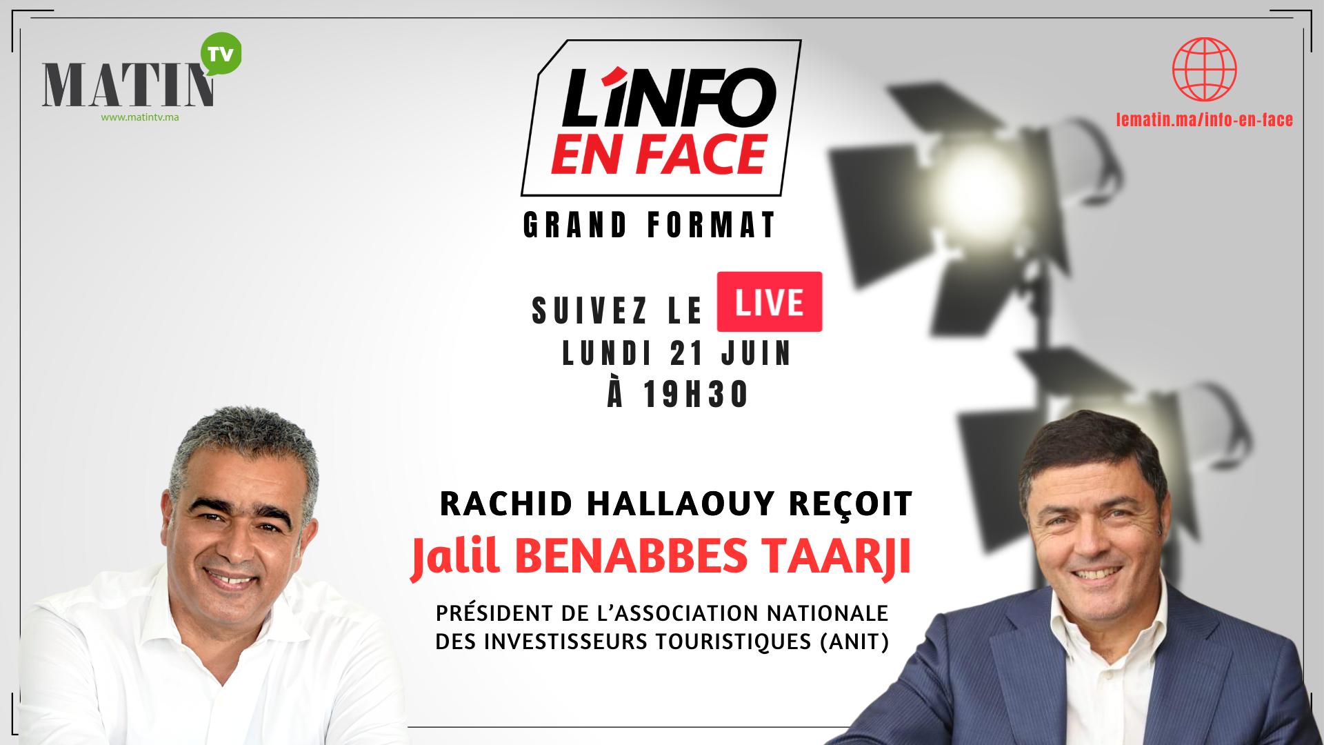 Live : L'Info en Face avec Jalil Benabbes Taarji