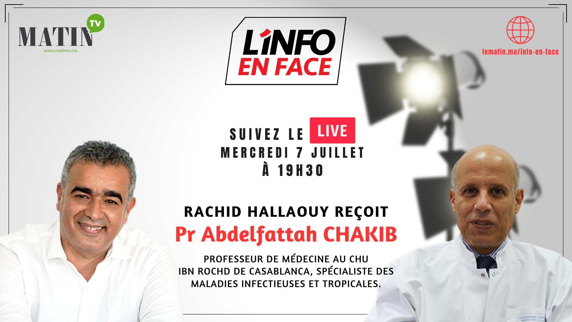 Live : L'Info en Face avec Abdelfatah Chakib