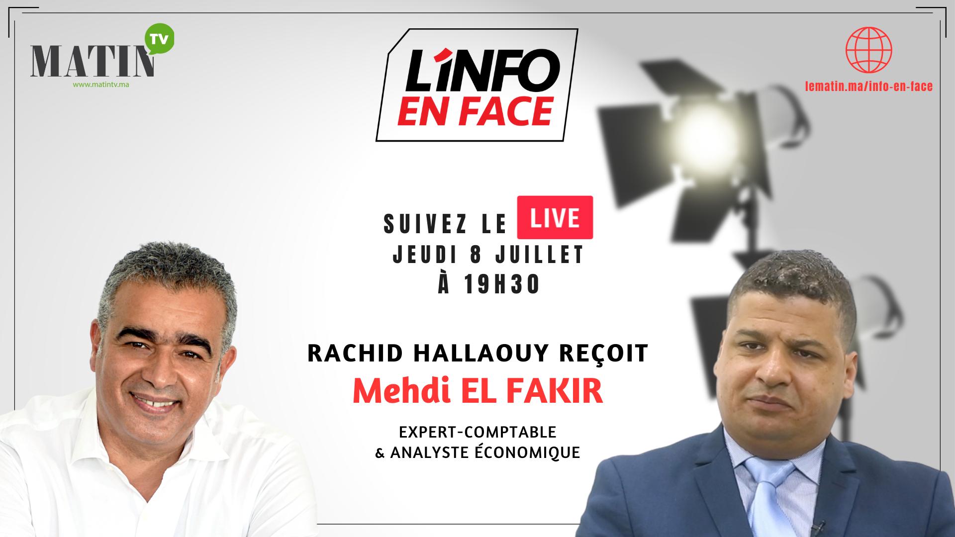 Live : L'Info en Face éco avec Mehdi El Fakir