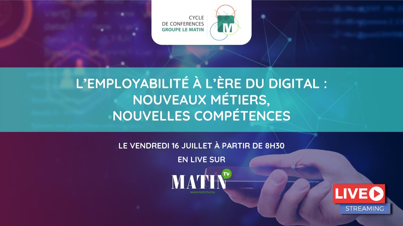 Live : L'employabilité à l'ère du digital : nouveaux métiers, nouvelles compétences