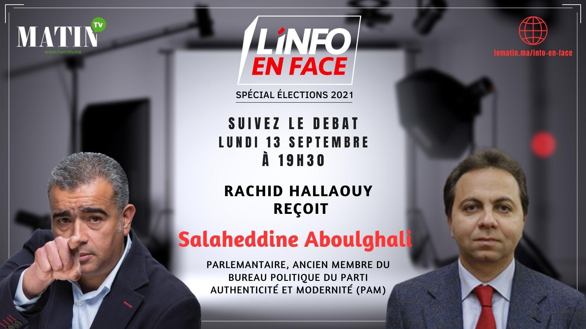Live : L'Info en Face avec Salaheddine Aboulghali