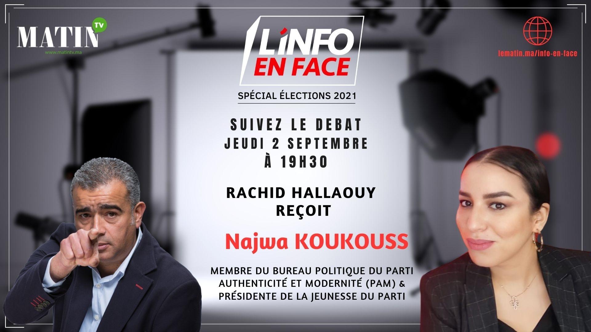 Live : Najwa Koukouss invitée de L'Info en Face spécial Elections