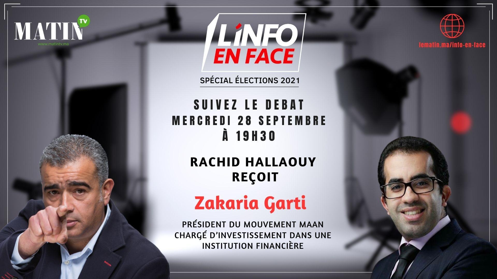 Live : L'Info en Face avec Zakaria Garti
