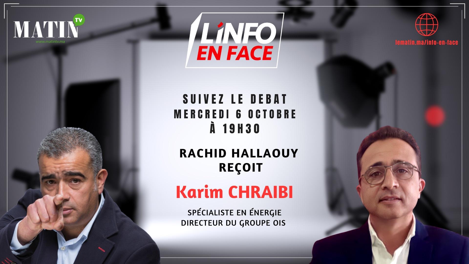 Live : L'Info en Face avec Karim Chraibi