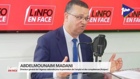 Abdelmounaim Madani, DG de l'ANAPEC, invité de l'Info en Face