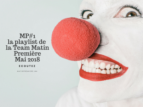 MP#1 La playlist de Mai 2018 est arrivée