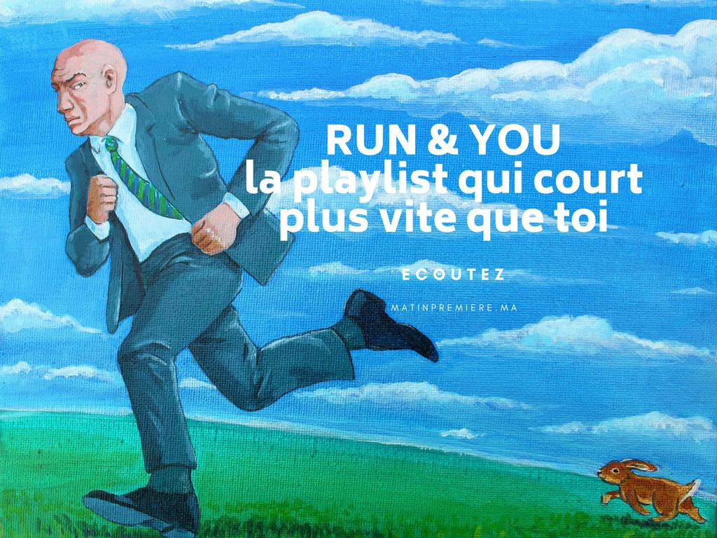 Run & You, la playlist pour courir by Matin Première