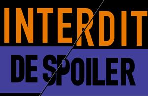 logo Interdit de spoiler